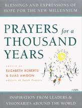 Prayers for a Thousand Years: Blessings and Expressions of Hope for the New Millenium - eBook