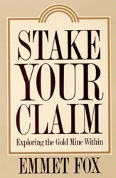Stake Your Claim: Exploring the Gold Mine Within - eBook