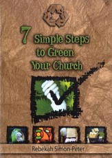 Seven Simple Steps to Green Your Church: Starting on the Path to a Cleaner Environment