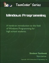 TeenCoder: Windows Programming Course, Student Textbook with CDROM, 3rd Edition