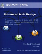 KidCoder: Advanced Web Design Course Student Textbook with CDROM