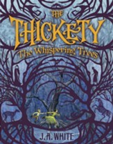The Thickety: The Whispering Trees - eBook