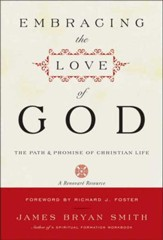 Embracing the Love of God: The Path and Promise of Christian Life - eBook