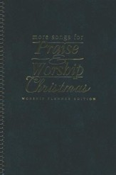 More Songs for Praise & Worship: Christmas, Worship Planner