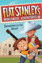 Flat Stanley's Worldwide Adventures #10: Showdown at the Alamo - eBook