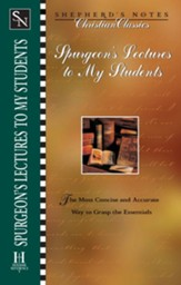 Shepherd's Notes on Spurgeon's Lectures to My Students - eBook