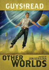 Guys Read: Other Worlds - eBook