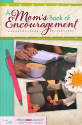 A Mom's Book of Encouragement Participant's Book