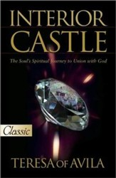 Interior Castle: The Soul's Spiritual Journey to Union with God