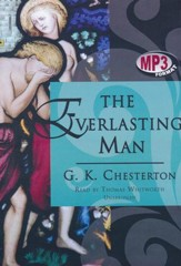 The Everlasting Man - unabridged audiobook on MP3-CD