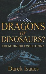 Dragons or Dinosaurs?, Creation or Evolution