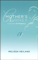 A Mother's Journey: A Devotional for Pregnancy