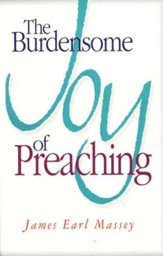 Burdensome Joy Of Preaching
