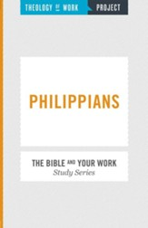 Theology of Work Project: Philippians and Work