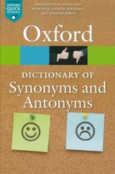 The Oxford Dictionary of Synonyms and Antonyms, 3rd ed.