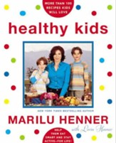 Healthy Kids: Help Them Eat Smart and Stay Active-For Life - eBook