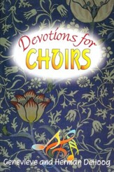 Devotions for Choirs Book 1
