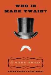Who Is Mark Twain? - eBook