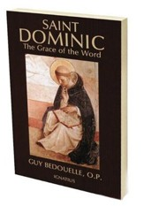 St. Dominic: The Grace of the Word