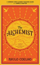 A Teacher's Guide to The Alchemist: Common-Core Aligned Teacher Materials and a Sample Chapter - eBook