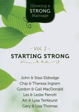 Growing a Strong Marriage: Starting Strong, DVD, Vol. 1