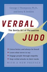 Verbal Judo: The Gentle Art of Persuasion - eBook