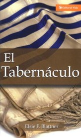 El Tabernáculo  (The Tabernacle)