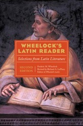 Wheelock's Latin Reader, 2e: Selections from Latin Literature - eBook