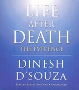 Life after Death: The Evidence - unabridged audiobook on CD
