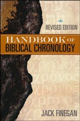 The Handbook of Biblical Chronology, Revised Edition