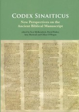 Codex Sinaiticus: New Perspectives on the Ancient Biblical Manuscript