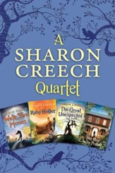 A Sharon Creech Quartet: Walk Two Moons, Ruby Holler, The Great Unexpected, The Boy on the Porch - eBook