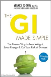 The GI Made Simple: The proven way to lose weight, boost energy and cut your risk of disease - eBook