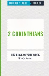 Theology of Work Project: 2 Corinthians