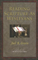 Reading Scripture As Wesleyans