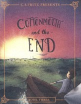 #3: Cottonmouth and the End