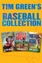 Tim Green's Baseball Collection: Pinch Hit, Force Out, New Kid - eBook