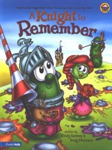 A Knight to Remember, A VeggieTales Picture Book