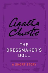 The Dressmaker's Doll: A Short Story - eBook