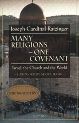 Many Religions - One Covenant: Israel, the Church and  the World