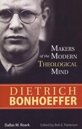 Dietrich Bonhoeffer (Makers of the Modern Theological Series)  - Slightly Imperfect