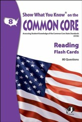 Show What You Know on the Common Core Reading Grade 8 Flash Cards