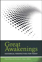 Great Awakenings: Historical Perspectives for Today - eBook