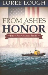 From Ashes to Honor, First Responders Series #1  - Slightly Imperfect