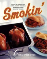 Smokin': Recipes for Smoking Ribs, Salmon, Chicken, Mozzarrella and More with your Stovetop Cooker - eBook