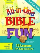 All-in-One Bible Fun: Fruit of the Spirit (Elementary edition)