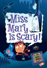 My Weird School Daze #10: Miss Mary Is Scary! - eBook