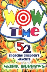 Wow Time: 52 Engaging Children's Moments