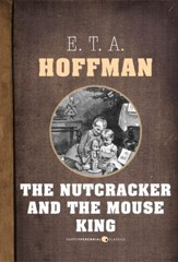 The Nutcracker and the Mouse King - eBook