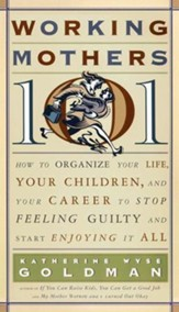 Working Mothers 101 - eBook